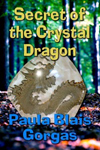Read about Secret of the Crystal Dragon